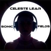 Sonic Fields by Celeste Lear