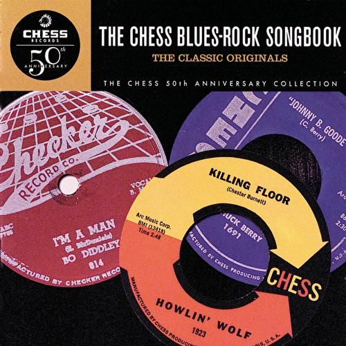Play & Download The Chess Blues-Rock Songbook by Various Artists | Napster