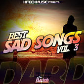 Play & Download Dard - Best Sad Songs, Vol. 3 by Various Artists | Napster