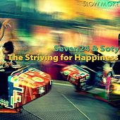 The Striving for Happiness by Soty