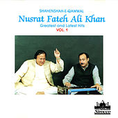 Play & Download Shahenshah-E-Qawwal - Greatest and Latest Hits, Vol. 1 by Nusrat Fateh Ali Khan | Napster