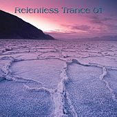 Relentless Trance 01 by Various Artists