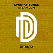 Play & Download Steam Gun by Swanky Tunes | Napster