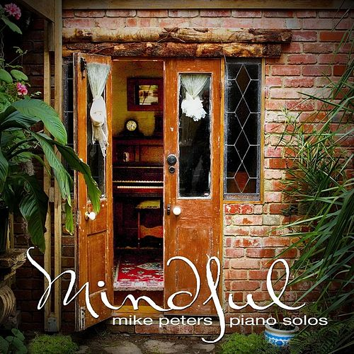 Play & Download Mindful by Mike Peters | Napster
