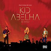 Multishow ao Vivo: Kid Abelha 30 anos by Kid Abelha