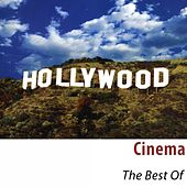 Play & Download Cinema - The Best Of (100 Classic Tracks Remastered) by Hollywood Pictures Orchestra | Napster
