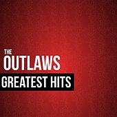 Play & Download The Outlaws Greatest Hits by The Outlaws | Napster