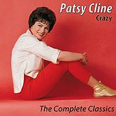 Play & Download Crazy - The Complete Classics (Remastered) by Patsy Cline | Napster