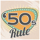 Play & Download 50's Rule by Various Artists | Napster