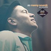 As Manny Soundz as Possible Deluxe Eddition by Manny Soundz