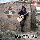 Play & Download Secrets and Ruins by The Lightning Hall | Napster