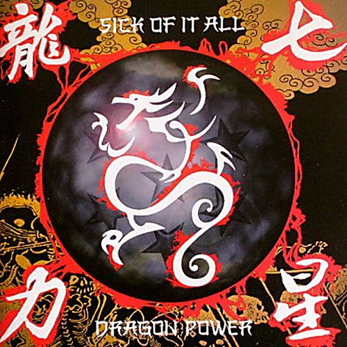 Play & Download Dragon Power by Sick Of It All | Napster