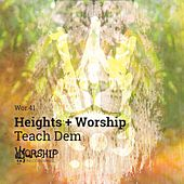 Play & Download Teach Dem by Heights | Napster