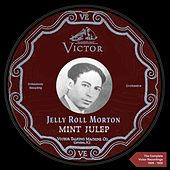 Mint Julep (The Complete Victor Recordings 1929-1930) by Jelly Roll Morton