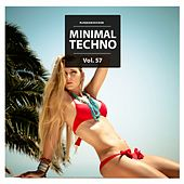 Play & Download Minimal Techno, Vol. 57 by Various Artists | Napster