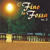 Play & Download O Fino da Fossa, Vol. 2 by Various Artists | Napster