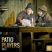 Patio Players, Vol. 2 by Various Artists