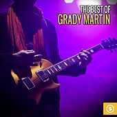 Play & Download The Best of Grady Martin by Grady Martin | Napster