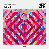 Play & Download Lov3 by Swanky Tunes | Napster