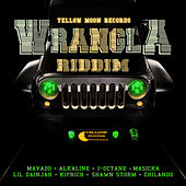 Play & Download Wrangla Riddim by Various Artists | Napster