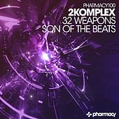 Play & Download 32 Weapons / Son of The Beats - Single by 2Komplex | Napster