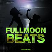 Fullmoon Beats - Ibiza, Vol. 2 by Various Artists
