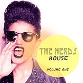 The Nerds House, Vol. 1 (Crazy Dance Music) by Various Artists