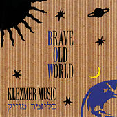 Play & Download Klezmer Music by Brave Old World | Napster