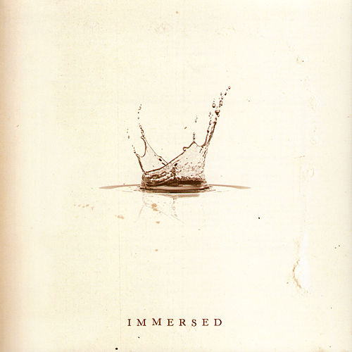Play & Download Immersed by Various Artists | Napster