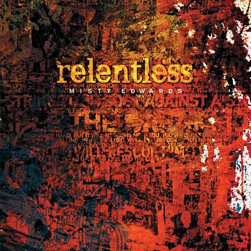 Relentless by Misty Edwards