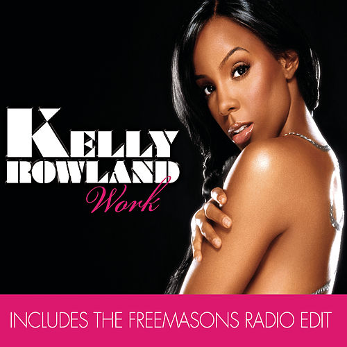 Play & Download Work (Remix Bundle) by Kelly Rowland | Napster