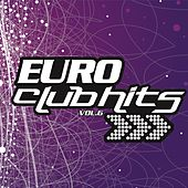 Play & Download Euro Club Hits Vol. 6 by Various Artists | Napster