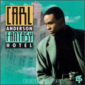 Play & Download Fantasy Hotel by Carl Anderson | Napster
