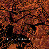 Play & Download Misfortunes by This Is Hell | Napster