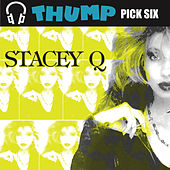 Thump Pick Six Stacey Q by Stacey Q