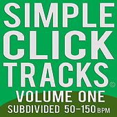 Simple Click Tracks Vol. 1 [Part One] 50-59 Bpm Subdivided (mp3 Metronome) by Josh Garlow