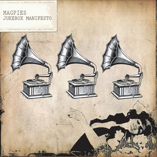 Jukebox Manifesto by Magpies