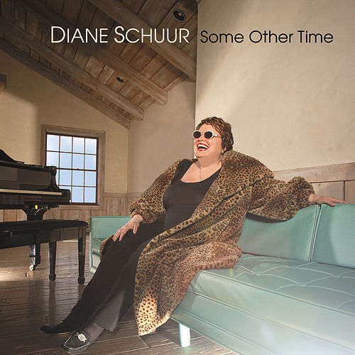 Play & Download Some Other Time by Diane Schuur | Napster