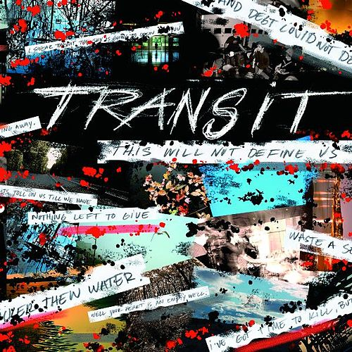 Play & Download This Will Not Define Us by Transit (1) | Napster