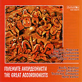 Play & Download The Great Accordionists by Various Artists | Napster