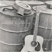 Play & Download Paradise in Palestine by Cast Iron Filter | Napster