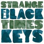 Strange Times by The Black Keys
