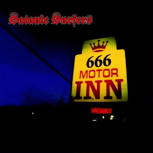 666 Motor Inn by Satanic Surfers