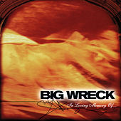 In Loving Memory Of... by Big Wreck