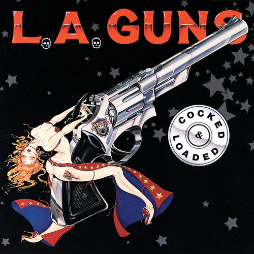 Play & Download Cocked & Loaded by L.A. Guns | Napster