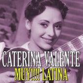 Muy!!!! Latina by Caterina Valente