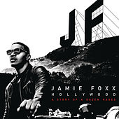 Play & Download Hollywood: A Story of a Dozen Roses (Deluxe Version) by Jamie Foxx | Napster