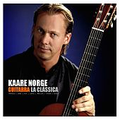 Play & Download Guitarra la clássica by Kaare Norge | Napster
