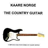 Play & Download The Country Guitar by Kaare Norge | Napster