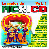 Play & Download Lo Mejor de Mexico Vol 1 by Various Artists | Napster